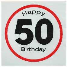 Happy Birthday 50 - Servietten Verkehrsschild