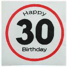 Happy Birthday 30 - Servietten Verkehrsschild