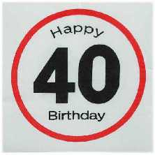 Happy Birthday 40 - Servietten Verkehrsschild