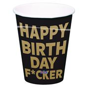 Becher Happy Birthday Fucker
