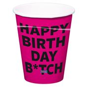 Becher Happy Birthday Bitch